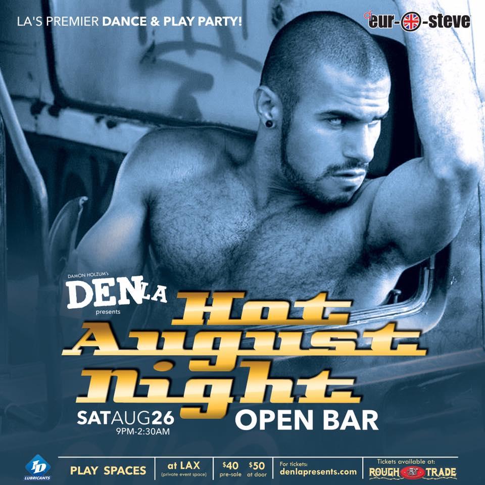 DenLA – Hot August Nights